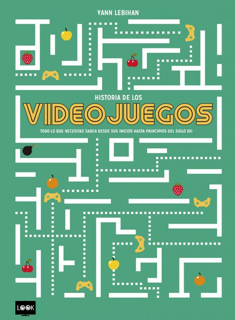 HISTORIA DE LOS VIDEOJUEGOS (RÚSTICA)